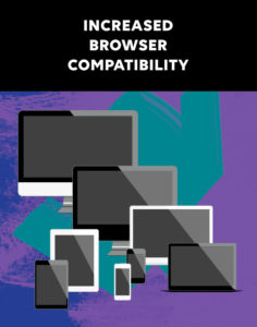 Increased Browser Compatibility