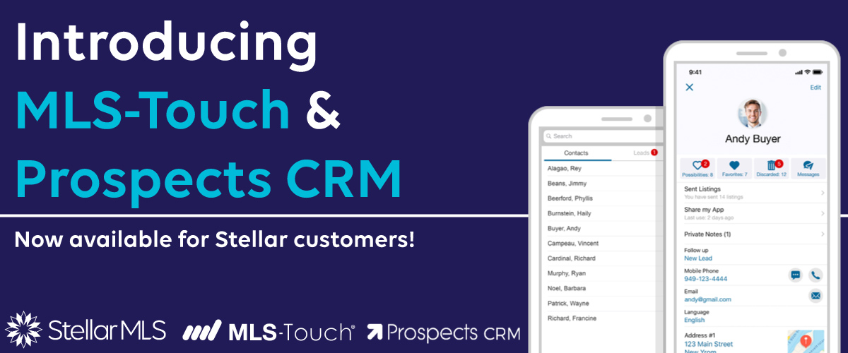 Just In: MLS-Touch & Prospects CRM are Now LIVE!!!